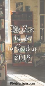 The very best books to read in 2018 to motivate, inspire, and propel you and your business to achieve the best year ever.