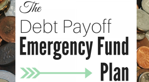 Debt Payoff Emergency Fund Plan