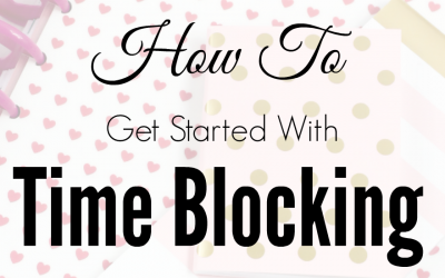 How to Get Started with Time Blocking Basics