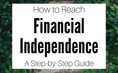 How to Reach Financial Independence