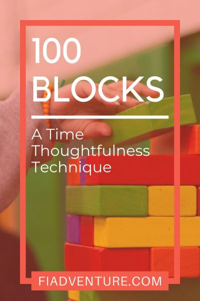 100 blocks - a time thoughtfulness technique