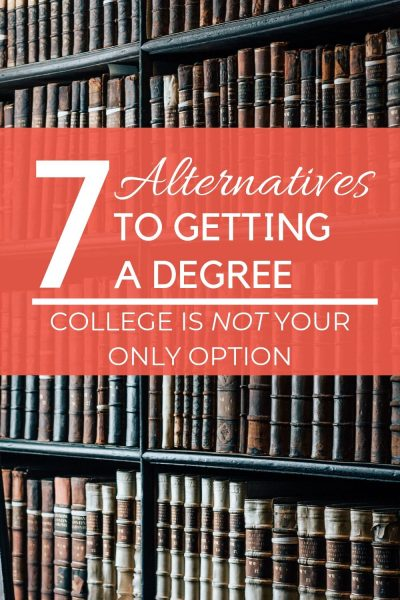 7 alternatives to college