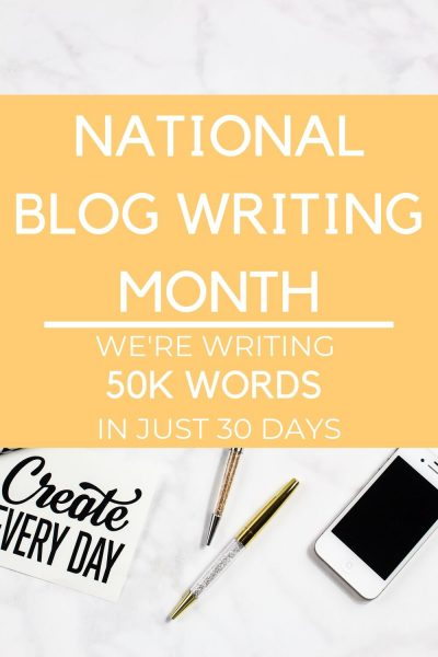 National Blog Writing Month - We're writing 50k words in just 30 days