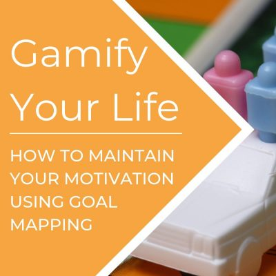 Goal Mapping – How to Gamify Your Goals