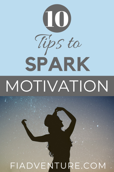 10 Tips to Spark Motivation
