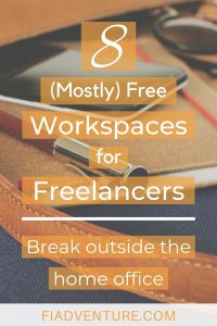 8 (Mostly) Free Workspaces for Freelancers - Break outside the home office