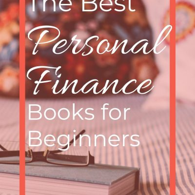 Learning About Personal Finance: Books for Beginners