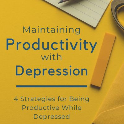 Maintaining Productivity Through Depression